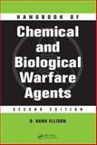Handbook of Chemical and Biological Warfare Agents, Ellison, D. Hank, 0849314348