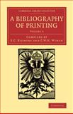 A Bibliography of Printing : With Notes and Illustrations, , 1108074340