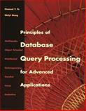 Principles of Database Query Processing for Advanced Applications, Yu, Clement T. and Meng, Weiyi, 1558604340