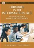 Libraries in the Information Age, Denise K. Fourie and David R. Dowell, 1591584345