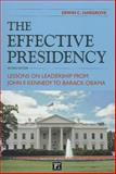 The Effective Presidency, Erwin C. Hargrove, 161205434X