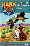 The Case of the Dinosaur Birds, John R. Erickson, 0142414344