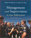 Management and Supervision in Law Enforcement, Bennett, Wayne W. and Hess, Karen M., 0534554342
