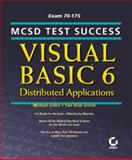 Visual Basic 6 Distributed Applications, Michael Gellis and Yair Alan Griver, 0782124348