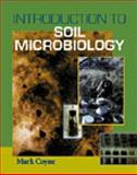 Introduction to Soil Microbiology, Coyne, Mark S., 0827384343