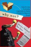 Why Not?, Barry Nalebuff and Ian Ayres, 1422104346