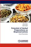 Potential of Herbal Preparations As Biopreservatives, Charu Gupta and Amar P. Garg, 3848494345