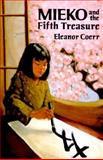 Mieko and the Fifth Treasure, Eleanor Coerr, 0399224343