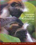 Essentials of Physical Anthropology (with InfoTrac), Jurmain, Robert and Kilgore, Lynn, 0534614345