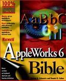 Macworld AppleWorks 6, Steven A. Schwartz and Dennis R. Cohen, 0764534343