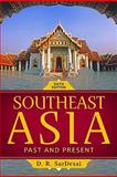 Southeast Asia : Past and Present, SarDesai, D. R., 0813344344