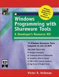 Windows Programming with Shareware Tools, Volkman, Victor R., 0879304340