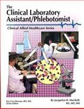 The Clinical Laboratory Assistant/Phlebotomist, Marshall, Jacquelyn R., 0892624345
