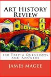Art History Review, James Magee, 1456474340