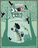 Snow White Stories Around the World, Jessica Gunderson, 1479554340