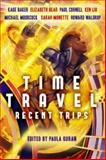 Time Travel: Recent Trips, Paul Cornell, 1607014343