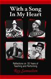 With a Song in My Heart, Roy Samuelsen and Roy Samuelson, 1935254340