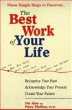 The Best Work of Your Life, Pat Alea and Patricia A. Mullins, 0399524347