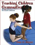 Teaching Children Gymnastics, Peter H. Werner, 0736044345