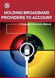 Holding Broadband Providers to Account, , 0956994342