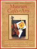 Museum Cafes and Arts 9781883914349