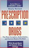 Prescription Drugs, Consumer Guide Editors, 0451194357