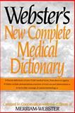 Webster's New Complete Medical Dictionary, Merriam-Webster, Inc. Staff, 076519435X