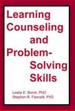 Learning Counseling and Problem-Solving Skills, Borck, Leslie E. and Fawcett, Stephen B., 0917724356