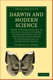 Darwin and Modern Science : Essays in Commemoration of the Centenary of the Birth of Charles Darwin and of the Fiftieth Anniversary of the Publication of the Origin of Species, , 1108004350