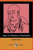 Japan : An Attempt at Interpretation, Hearn, Lafcadio, 1406544353
