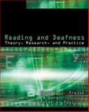 Reading and Deafness : Theory, Research, and Practice, Beverly J Trezek, Peter V. Paul, Ye Wang, 1428324356