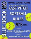 Blue Book 60 - Fast Pitch Softball, Billy Martin, 1482544350