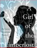 A Girl of the Limberlost, Gene Stratton-Porter, 1499304358