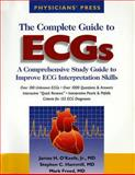 The Complete Guide to ECGs, O'Keefe, James H. and Hammill, Stephen C., 1890114359