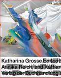 Katharina Grosse, Katharina Grosse and Ulrich Loock, 3863354354