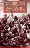 Waterloo and the Romantic Imagination, Shaw, Philip, 0333994353