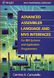 Advanced Assembler Language and MVS Interfaces for IBM Systems and Applications Programmers, Cannatello, Carmine, 0471504351