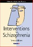 Interventions for Schizophrenia 9780863884351