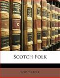 Scotch Folk, Scotch Folk, 1141284359