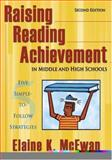 Raising Reading Achievement in Middle and High Schools : Five Simple-to-Follow Strategies, McEwan, Elaine K., 1412924359
