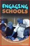 Engaging Schools : Fostering High School Students' Motivation to Learn, Institute of Medicine, 0309084350