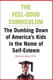 Feel-Good Curriculum, Maureen Stout, 0738204358
