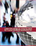 Applied Human Geography, Bennett, D. Gordon and Patton, Jeffrey, 0757564356