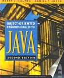 Object-Oriented Programming with Java, Holmes, Barry and Joyce, Daniel T., 0763714356