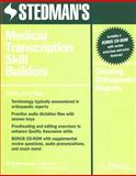Stedman's Medical Transcription Skill Builders : Creating Orthopaedic Reports, , 0781774357