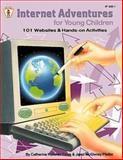 Internet Adventures for Young Children, Catherine Halloran Cook and Janet McGivney Pfeifer, 0865304351