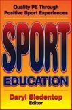 Sport Education : Quality PE Through Positive Sport Experiences, Daryl Siedentop, 0873224353