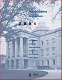 North Carolina Legislation : A Summary of Legislation in the 2004 General Assembly of Interest to North Carolina Public Officials, , 1560114355