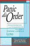 Panic Disorder : Assessment and Treatment Through a Wide-Angle Lens, Dattilio, Frank M. and Salas-Auvert, Jesus A., 1891944355