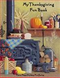My Thanksgiving Fun Book, Elizabeth C. Axford, et al, 1931844356